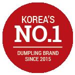 Korea's Number one dumpling brand since 2015